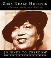 Zora Neale Hurston: African American Writer - Cannarella, Deborah