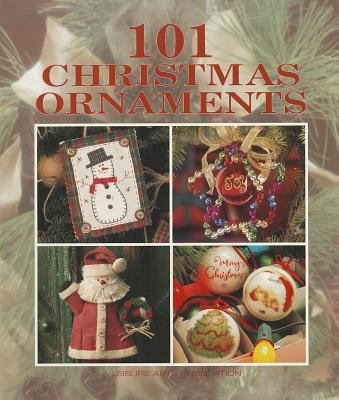 101 Christmas Ornaments (Leisure Arts #15893) 9781574862195