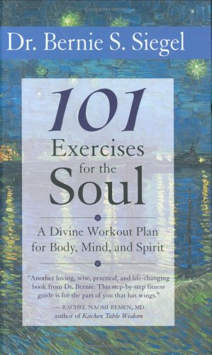 101 Exercises for the Soul: Divine Workout Plan for Body, Mind, and Spirit 9781577315117