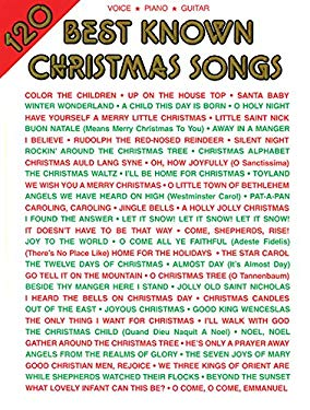 120 Best Known Christmas Songs: Piano/Vocal/Guitar 9781576235393