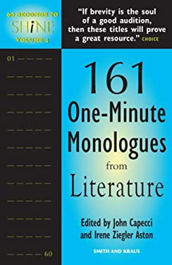 161 One-Minute Monologues from Literatue 9781575255323