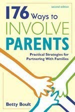 176 Ways to Involve Parents 9781575171531