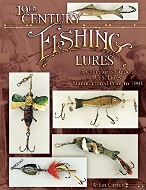 19th Century Fishing Lures 9781574321654