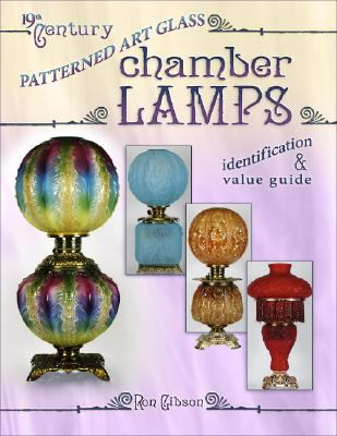 19th Century Patterned Art Glass Chamber Lamps 9781574325935