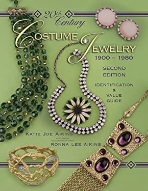 20th Century Costume Jewelry 1900-1980: Identification & Value Guide 9781574325782