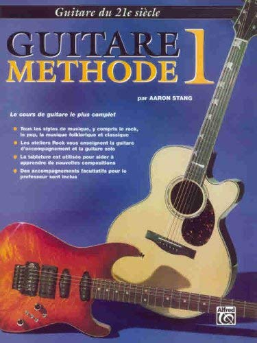 21st Century Guitar Method 1: French Language Edition 9781576236789