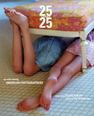 25 Under 25: Up-And-Coming American Photographers, Volume 2 9781576874394