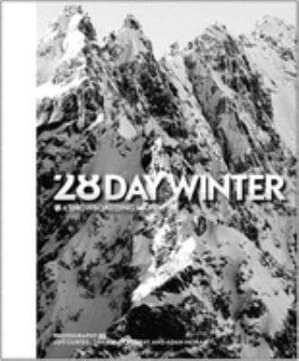 28 Day Winter: A Snowboarding Narrative 9781576874189