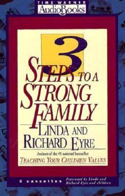 3 Steps to a Strong Family 9781570420313