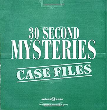 30 Second Mysteries: Case Files: The Book You Can Play! [With Spinner]