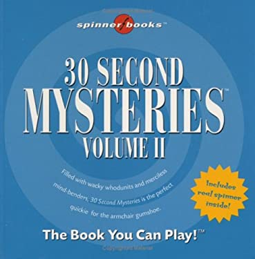 30 Second Mysteries: Vol. II 9781575289151