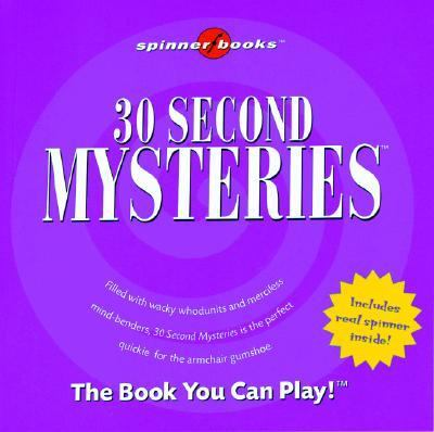 30 Second Mysteries [With Spinner] 9781575289076