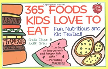365 Foods Kids Love to Eat: Nutritious and Kid-Tested! 9781570710308
