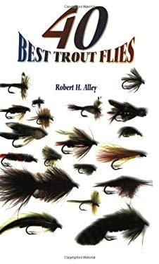 40 Best Trout Flies 9781571880840