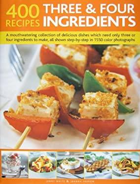 400 3 & 4 Ingredient Recipes 9781572151512