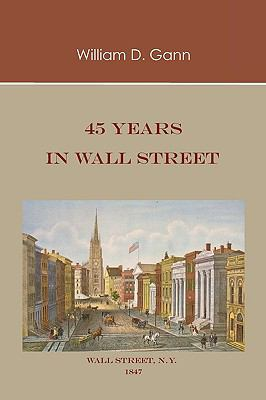 45 Years in Wall Street 9781578987689