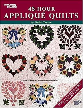 48-Hour Applique Quilts 9781574864113