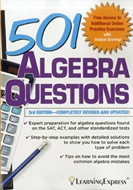 501 Algebra Questions 9781576858981