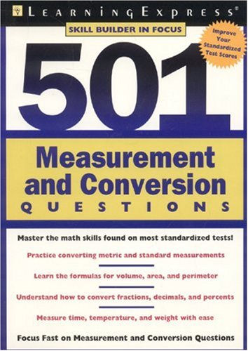501 Measurement and Conversion Questions 9781576855201