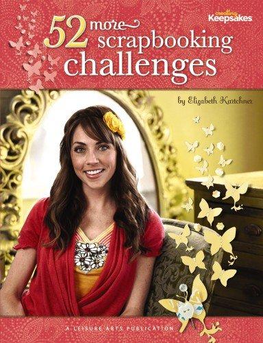 52 More Scrapbooking Challenges 9781574860306
