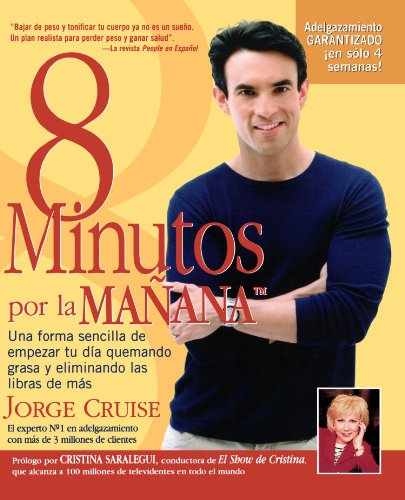 8 Minutos Por La Manana = 8 Minutes in the Morning 9781579545796