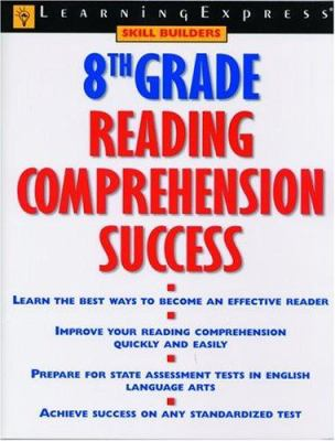 8th Grade Reading Comprehension Success 9781576853917
