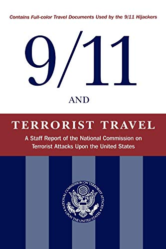 9/11 and Terrorist Travel: A Staff Report of the National Commission on Terrorist Attacks Upon the United States 9781577363415