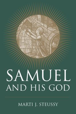 Samuel and His God 9781570039249