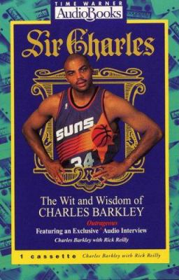 Sir Charles: Wit & Wisdom of Charles Barkley 9781570421211
