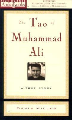 The Tao of Muhammad Ali: A True Story 9781570424441