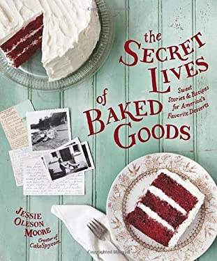 The Secret Lives of Baked Goods 9781570618536