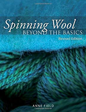 Spinning Wool: Beyond the Basics 9781570764646