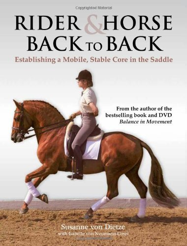 Rider & Horse Back to Back: Establishing a Mobile, Stable Core in the Saddle 9781570764653