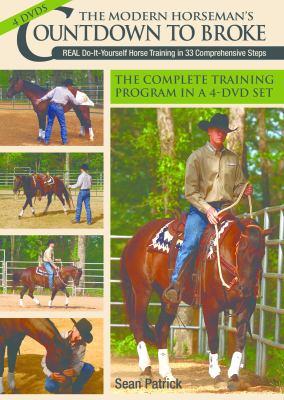 Modern Horseman's Countdown to Broke: Training in 33 Comprehensive Steps