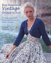 Vintage Designs to Knit: 25 Timeless Patterns for Women and Men from the Rowan Collection 16576590