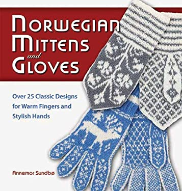 Norwegian Mittens and Gloves 9781570764950