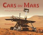 Cars on Mars: Roving the Red Planet 13146412
