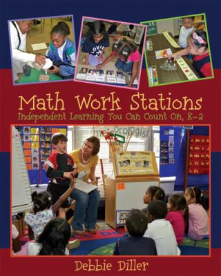 Math Work Stations: Independent Learning You Can Count On, K-2 9781571107930