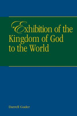 Exhibition of the Kingdom of Heaven to the World 9781571530622