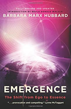 Emergence: The Shift from Ego to Essence 9781571746740