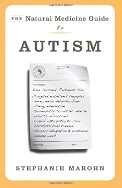 The Natural Medicine Guide to Autism 9781571746870