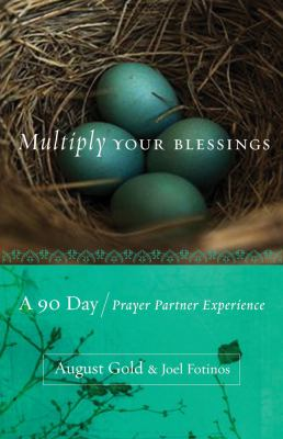 Multiply Your Blessings: A 90 Day Prayer Partner Experience 9781571746900