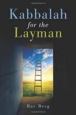 Kabbalah for the Layman 9781571897800