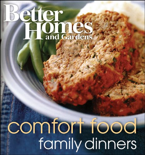 Better Homes and Gardens Comfort Food Family Dinners 9781572156258