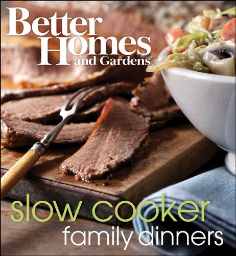 Better Homes and Gardens Slow Cooker Family Dinners 9781572156272
