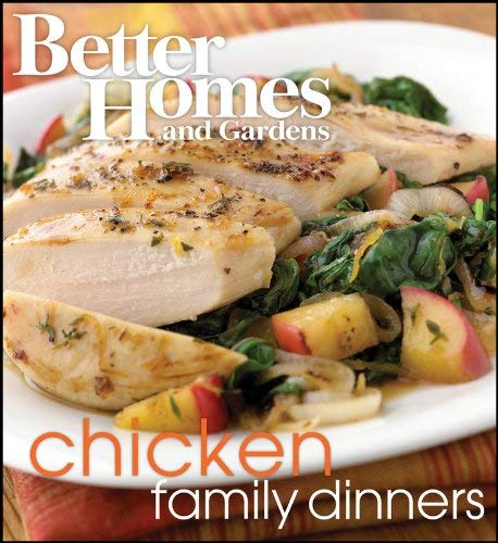 Better Homes and Gardens Chicken Family Dinners 9781572156913
