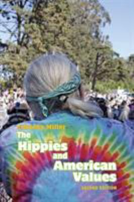 The Hippies and American Values 9781572338173