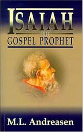 Isaiah the Gospel Prophet 9910969