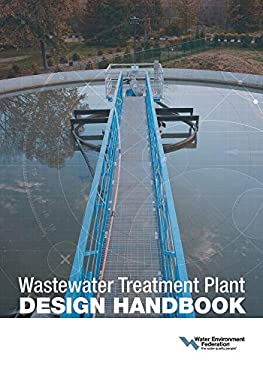 Wastewater Treatment Plant Design Handbook 9781572782716