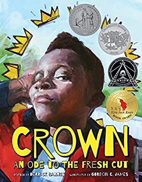 Crown: An Ode to the Fresh Cut (Denene Millner Books)